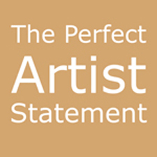 THE PERFECT ARTIST STATEMENT