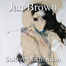 Jan Brown - Solo Art Exhibition Feature