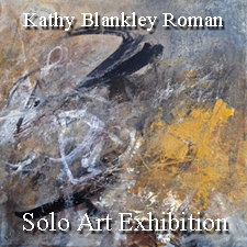 Kathy Blankley Roman – Solo Art Exhibition