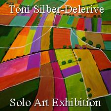 Toni Silber-Delerive - Solo Art Exhibition