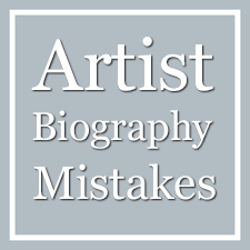 Top Common Artist's Biography Mistakes