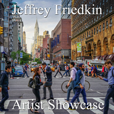 Jeffrey Friedkin - Artist Showcase Feature