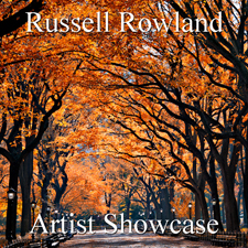 Russell Rowland - Artist Showcase
