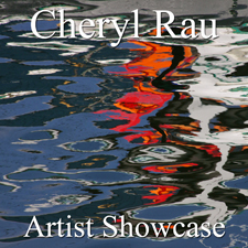 Cheryl Rau - The Artist Showcase Feature