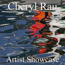 Cheryl Rau - The Artist Showcase Feature