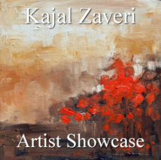 Kajal Zaveri - Artist Showcase Feature