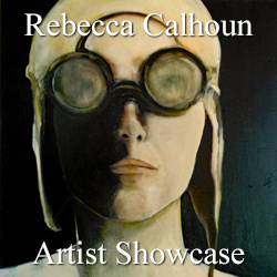 Rebecca Calhoun - Artist Showcase Feature