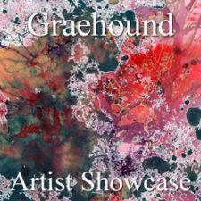 Graehound - The Artist Showcase Feature