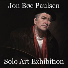 Jon Bøe Paulsen - Solo Art Exhibition