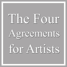 The Four Agreements for Artists