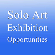 Solo Art Series #10 - Solo Art Exhibition Opportunities