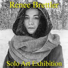 Renee Brettler - Solo Art Exhibition