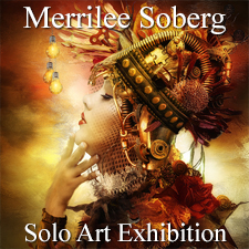 Merrilee Soberg - Solo Art Exhibition