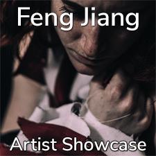 Feng Jiang - Artist Showcase