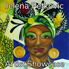 Jelena Petkovic - Artist Showcase