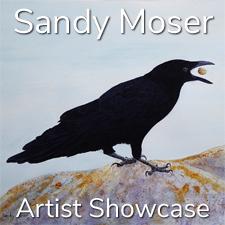 Sandy Moser - Artist Showcase