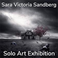 Sara Victoria Sandberg – Solo Art Exhibition
