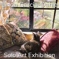 Linda Garcia-Dahle – Solo Art Exhibition