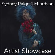 Sydney Paige Richardson – Artist Showcase