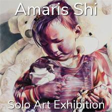 Amaris Shi – Solo Art Exhibition