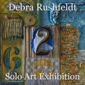 Debra Rushfeldt - Solo Art Exhibition
