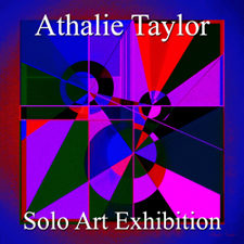 Athalie Taylor - Solo Art Exhibition