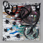Francesca Busca - Solo Art Exhibition