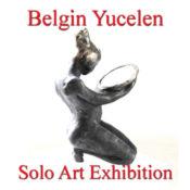 Belgin Yücelen - Solo Art Exhibition