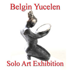 Belgin Yücelen - Solo Art Exhibition