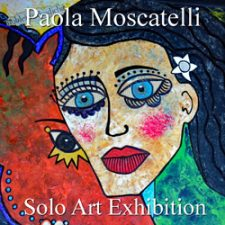 Paola Moscatelli - Solo Exhibit