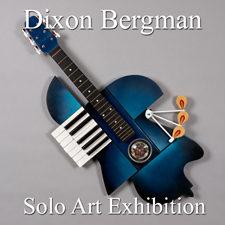 Dixon Bergman - Solo Exhibition