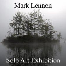 Mark Lennon - Solo Art Exhibition