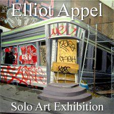 Elliot Appel - Solo Art Exhibition