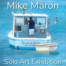Mike Maron - Solo Art Exhibition