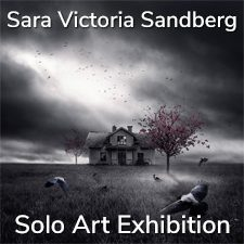 Sara Victoria Sandberg - Solo Art Exhibition