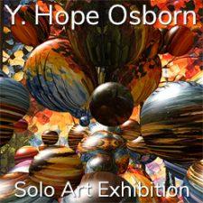 Y. Hope Osborn - Solo Art Exhibition