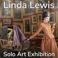 Linda Lewis - Solo Art Exhibition